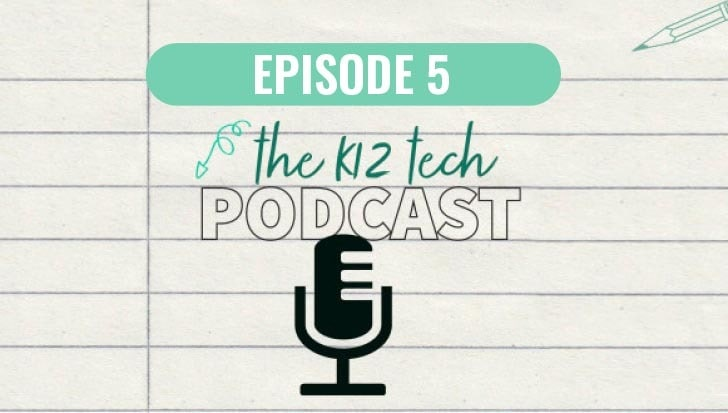 branding for k-12 tech podcast episode 5